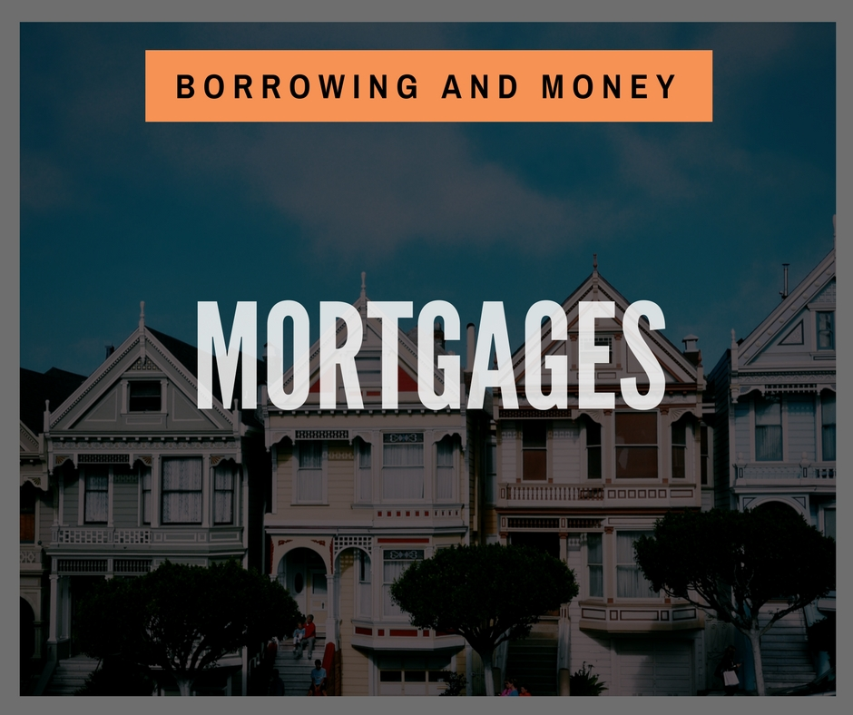 Product - Borrowing and Money - Mortgages