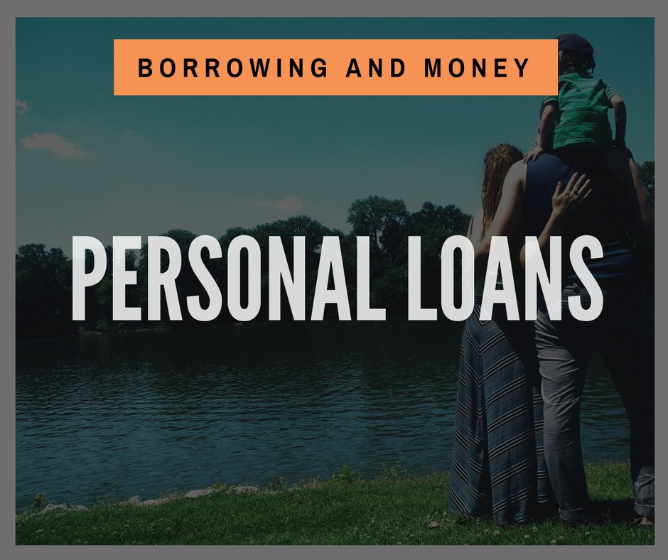 Product - Borrowing and Money - Personal Loans