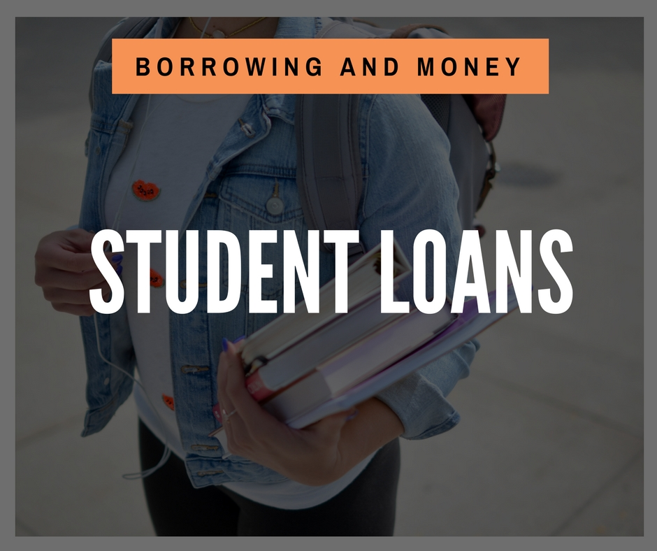 Product - Borrowing and Money - Student Loans
