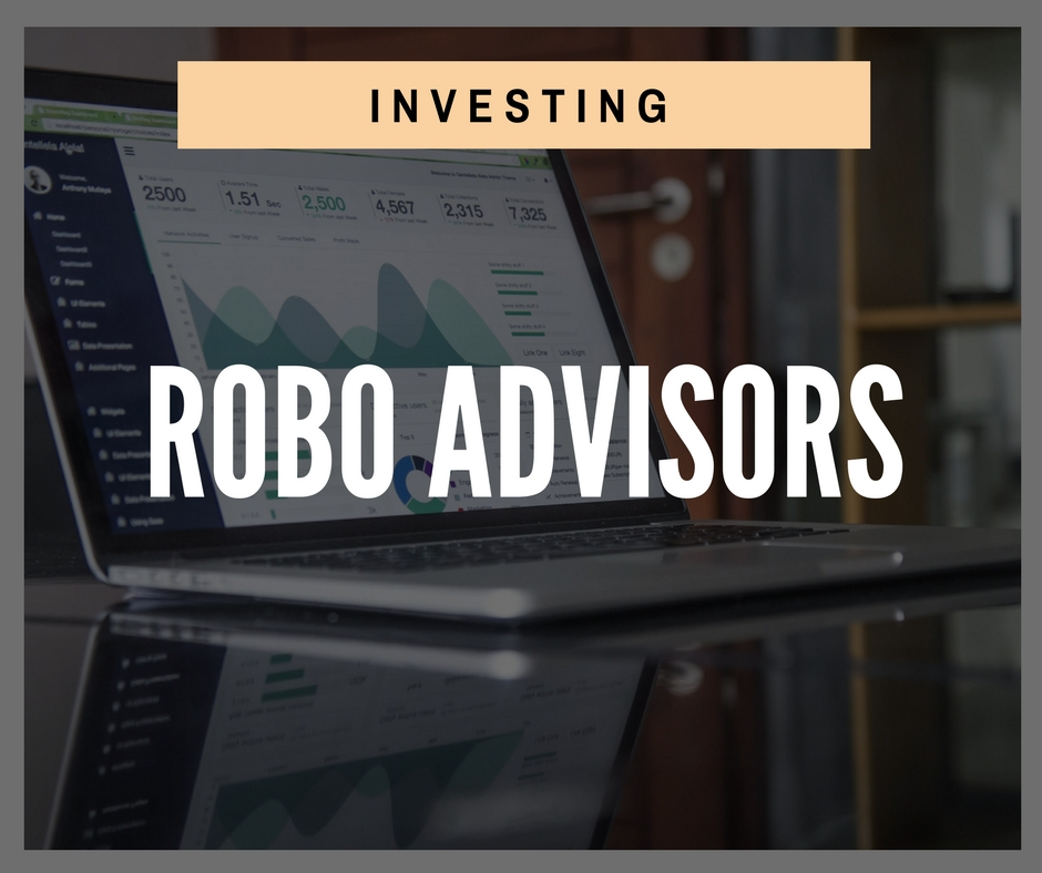 Product - Investing - Robo Advisors