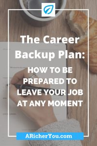 Pinterest - How to Be Prepared to Leave Your Job at Any Moment