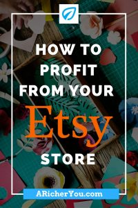 Pinterest - How to Profit From Your Etsy Store