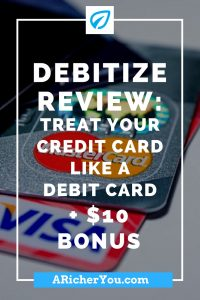 Pinterest - Debitize Review_ Treat Your Credit Card Like a Debit Card + $10 Bonus