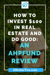 Pinterest - How to invest $100 in real estate and do good_ An AHPFund Review
